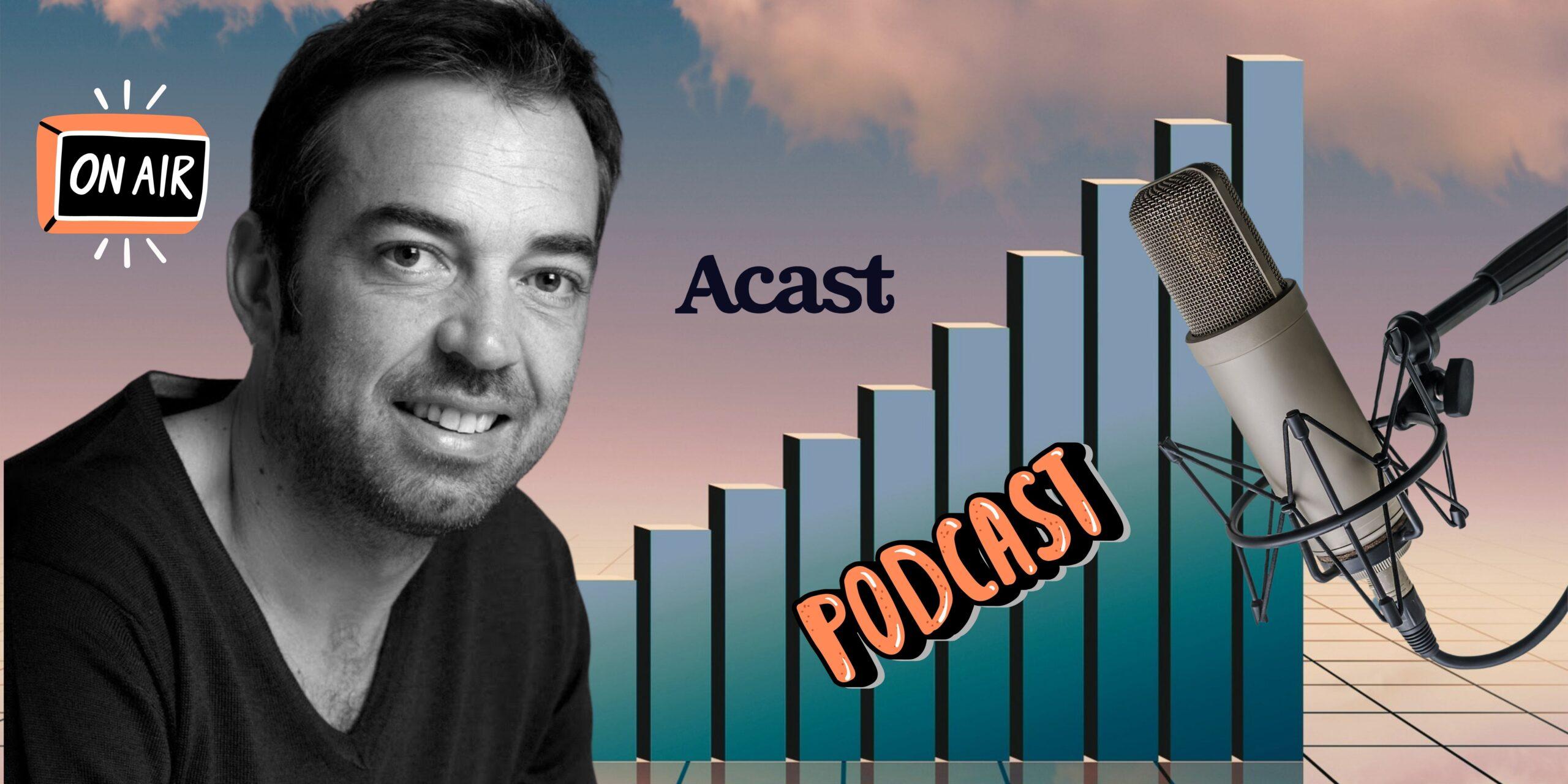 Plongée dans le monde du podcast natif avec un spécialiste : Yann Thébault, Acast